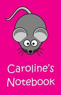 Caroline's Notebook