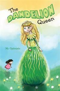 The Dandelion Queen