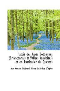 Patois Des Alpes Cottiennes (Brianconnais Et Vallees Vaudoises) Et En Particulier Du Queyras