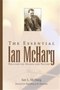Essential Ian McHarg