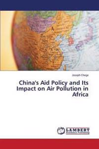 China's Aid Policy and Its Impact on Air Pollution in Africa