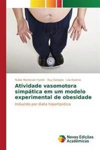 Atividade Vasomotora Simpatica Em Um Modelo Experimental de Obesidade