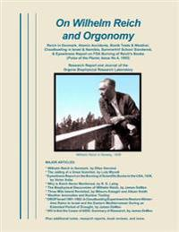 On Wilhelm Reich and Orgonomy