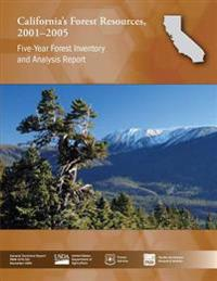 California's Forest Resources, 2001-2005