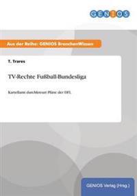 TV-Rechte Fussball-Bundesliga