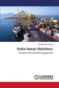 India-ASEAN Relations