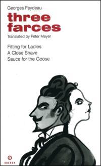 Feydeau: Three Farces