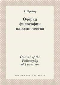 Outline of the Philosophy of Populism