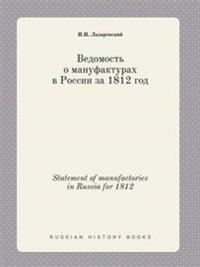 Statement of Manufactories in Russia for 1812