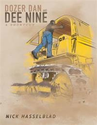 Dozer Dan and Dee 9: A Shortcut