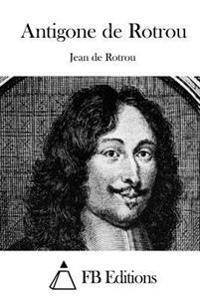 Antigone de Rotrou