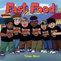 Fast Food Maniac