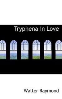 Tryphena in Love