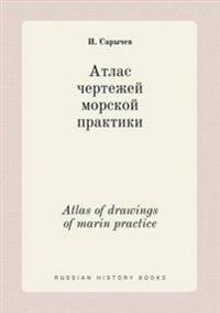 Atlas of Drawings of Marin Practice