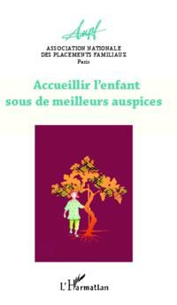 ACCUEILLIR L'ENFANT SOUS DE MELLEURS AUSPICES