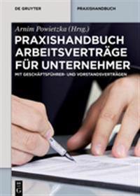 Praxishandbuch Arbeitsvertrage Fur Unternehmer