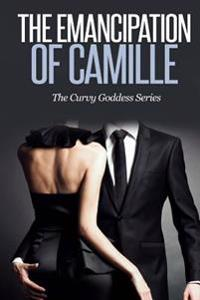 The Emancipation of Camille: A Bbw Romance