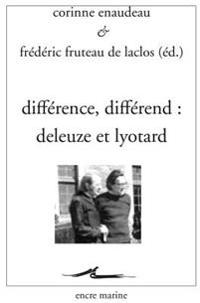 Difference, Differend: Deleuze Et Lyotard