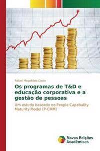 OS Programas de T&d E Educacao Corporativa E a Gestao de Pessoas