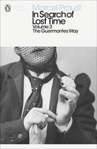 In search of lost time - the guermantes way