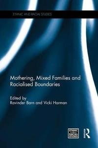 Mothering, Mixed Families and Racialised Boundaries