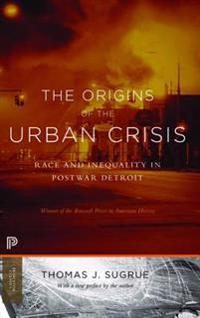 Origins of the Urban Crisis