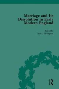 Marriage & Its Dissolutions in Early Modern England