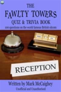 Fawlty Towers Quiz & Trivia Book