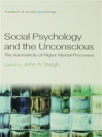 Social Psychology and the Unconscious