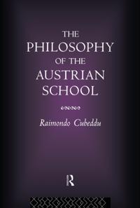 Philosophy of the Austrian School