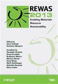 Rewas 2013 Enabling Materials Resource Sustainability