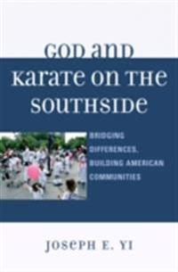 God and Karate on the Southside