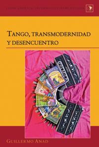 Tango, transmodernidad y desencuentro