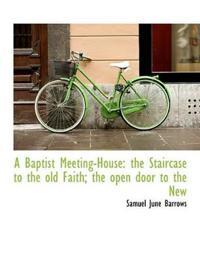 A Baptist Meeting-House