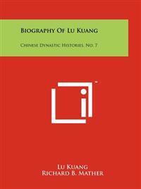Biography of Lu Kuang: Chinese Dynastic Histories, No. 7