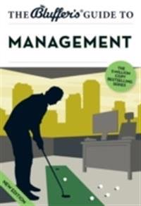 The Bluffer's Guide to Management
