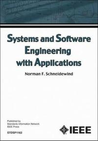 Systems and Software Engineering With Application