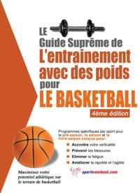 Le guide supreme de l'entrainement avec des poids pour le basketball