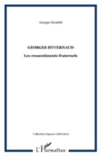 Georges hyvernaud - les ressentiments fr