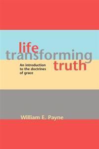 Life-Transforming Truth