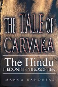 The Tale of Carvaka