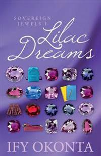 Lilac Dreams: Jewels of Sovereign