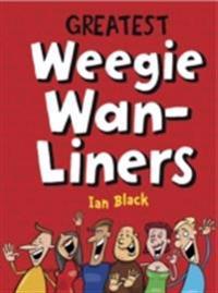 Greatest Weegie Wan-Liners