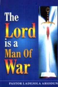 Lord is A Man of War