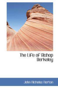 The Life of Bishop Berkeley