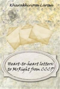 Heart-to-heart letters to MrRight from CCCP(USSR)
