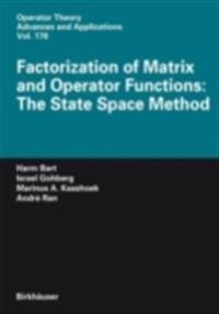 Factorization of Matrix and Operator Functions: The State Space Method