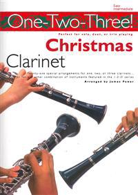 One-Two-Three! Christmas: Clarinet: Perfect for Solo, Duet or Trio Playing