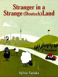 Stranger in a Strange (Deutsch)land