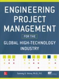 Engineering Project Management for the Global High Technology Industry